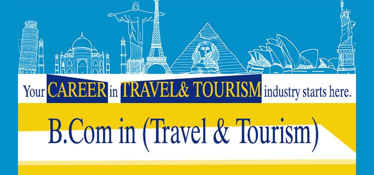 All about B.Com Travel & Tourism Management Course