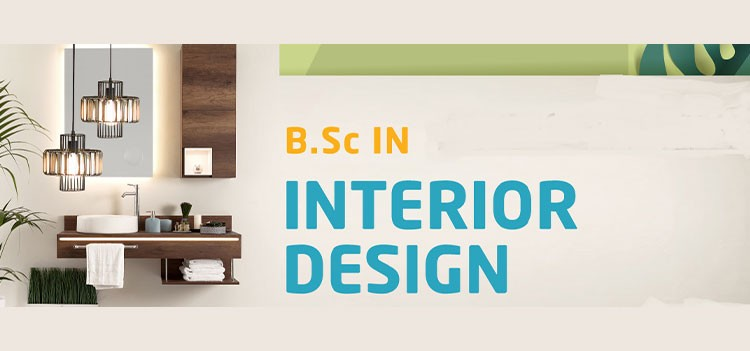 All about B.Sc Interior Design