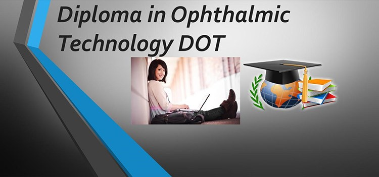 Career and Job roles after Diploma in Ophthalmic Technology Course