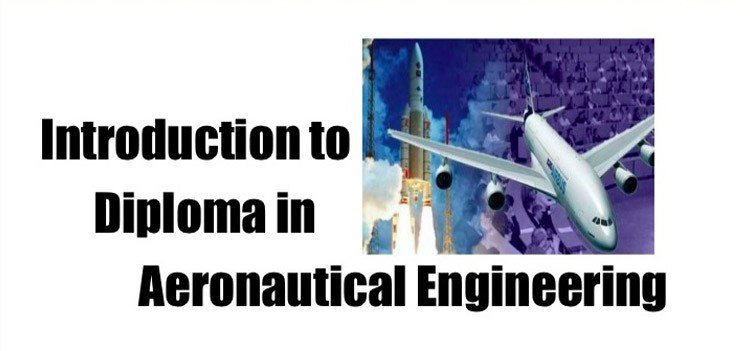 All about Diploma in Aeronautical Engineering