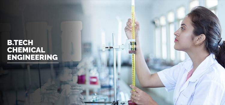All about B.Tech/BE Chemical Engineering