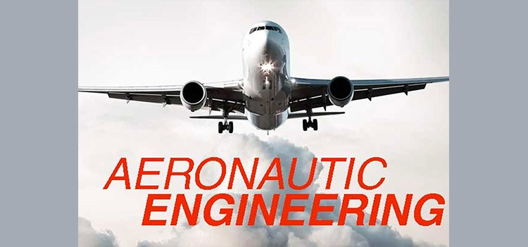 All about B.Tech/BE Aeronautical Engineering Course