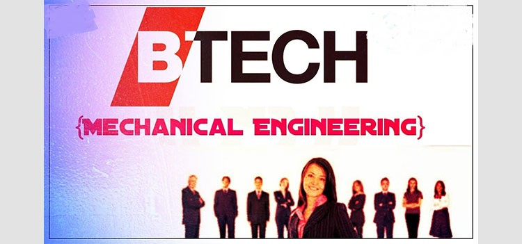 All about B.Tech/BE Mechanical Engineering (Additive Manufacturing)
