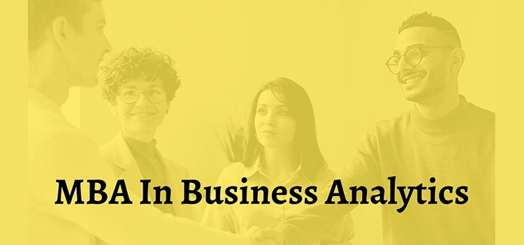 All about MBA Business Analytics Course