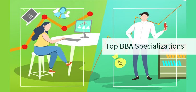 Top Specializations to choose in your BBA Graduation