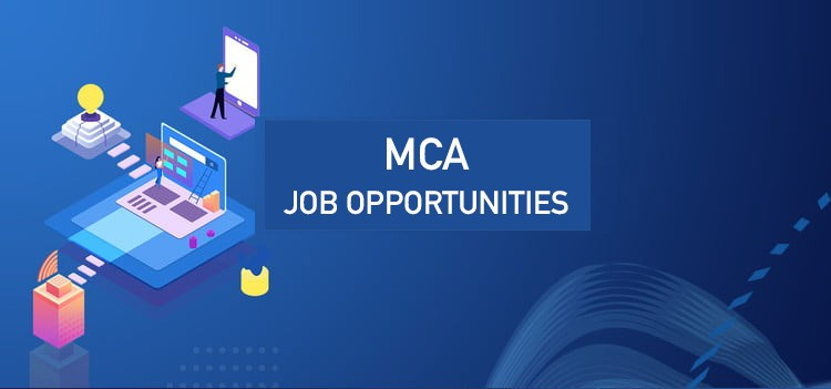 Job opportunities after MCA