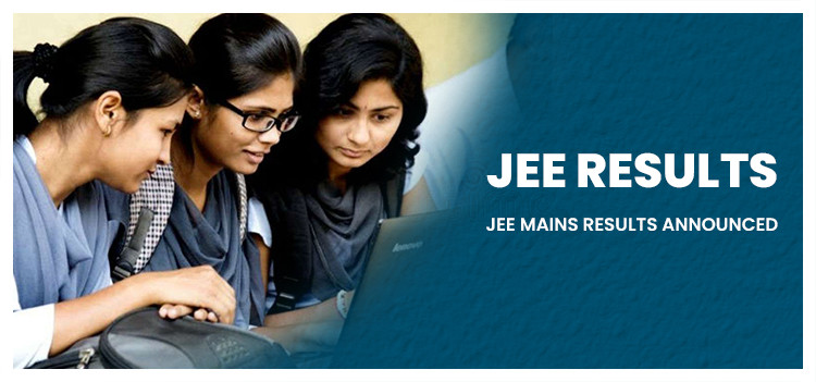 JEE (Mains) 2021 Result Announced and JEE (Advanced) 2021 Registration Postponed